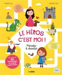 Le Heros, C'est Moi ! Princesse & Chevalier