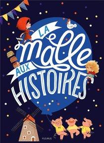 La Malle Aux Histoires