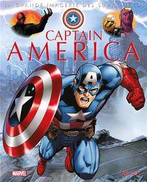 La Grande Imagerie Des Super-heros ; Captain America