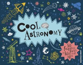 Cool Astronomie ; 50 Astuces Astronomiques