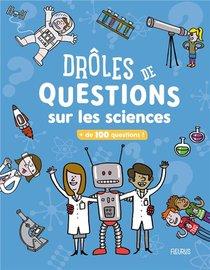Droles De Questions Sur Les Sciences