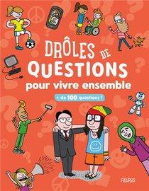 Droles De Questions Pour Vivre Ensemble