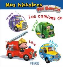 P'tit Garcon ; Mes Histoires ; Les Camions