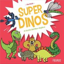 Super Dinos Et Autres Animaux Disparus