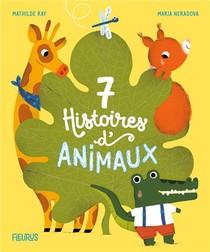 7 Histoires D'animaux