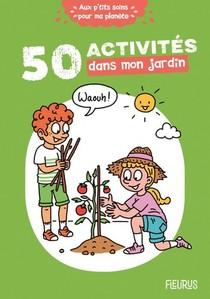 50 Activites Dans Mon Jardin