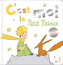 C'est Moi, Le Petit Prince !