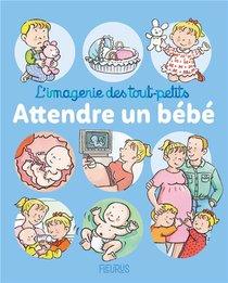 Attendre Un Bebe