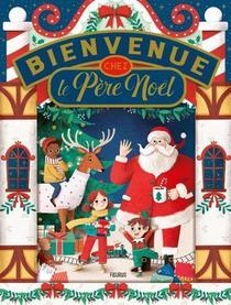 Bienvenue Chez Le Pere Noel !