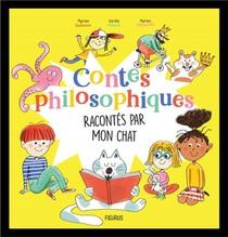 Contes Philosophiques Racontes Par Mon Chat