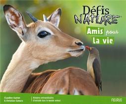 Defis Nature ; Amis Pour La Vie