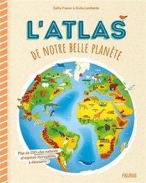 L'atlas De Notre Belle Planete