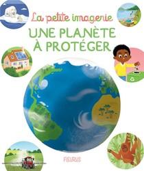 Une Planete A Proteger