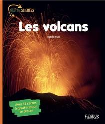 Les Volcans ; Avec 12 Cartes A Gratter Pour Te Tester