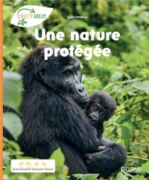 Une Nature Protegee