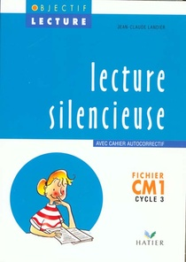 Lecture Silencieuse ; Cm1