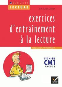 Exercices D'entrainement A La Lecture ; Cm1 ; Cycle 3