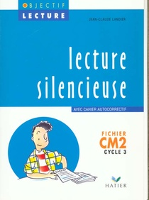 Lecture Silencieuse ; Cm2 ; Cycle 3