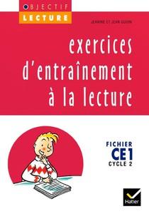 Objectif Lecture ; Exercices D'entrainement A La Lecture ; Ce1 ; Cycle 2