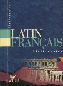 Dictionnaire Latin / Francais