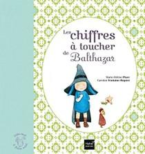 Les Chiffres A Toucher De Balthazar