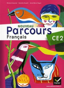 Parcours ; Francais ; Ce2 ; Manuel De L'eleve (edition 2011)