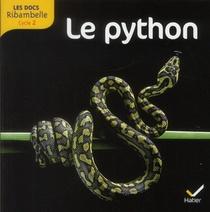 Les Docs Ribambelle ; Le Python ; Cycle 2