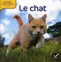 Les Docs Ribambelle ; Le Chat ; Cycle 2
