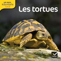 Les Docs Ribambelle ; Les Tortues ; Cycle 2