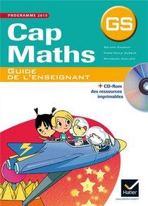 Cap Maths ; Gs ; Guide De L'enseignant (edition 2015)
