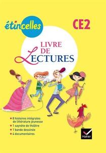 Etincelles ; Francais ; Ce2 ; Livre De Lectures