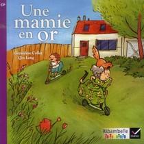 Ribambelle ; Une Mamie En Or ; Serie Violette