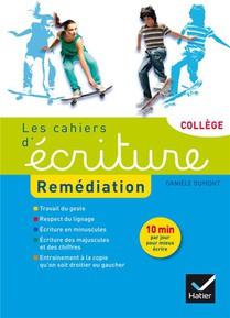 Les Cahiers D'ecriture ; Remediation ; Cahier De L'eleve (edition 2015)