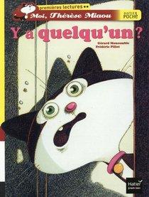 Moi, Therese Miaou ; Y'a Quelqu'un ?
