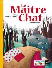 Ribambelle ; Le Maitre Chat ; Ce1