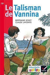 Ribambelle ; Le Talisman De Vanina ; Ce1 (edition 2016)