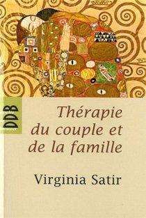 Therapie Du Couple Et De La Famille - Therapie Familiale