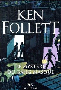 Le Mystere Du Gang Masque