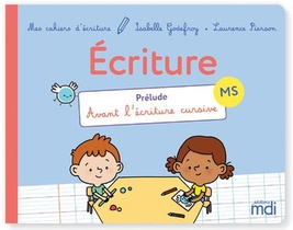 Mes Cahiers D'ecriture ; Moyenne Section (edition 2021)