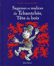 Sagesses Et Malices De Tchantches, Tete De Bois