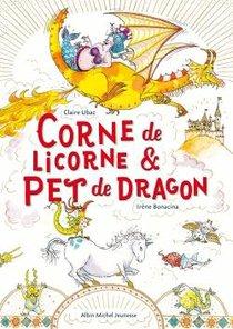 Corne De Licorne & Pet De Dragon