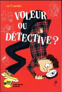 Voleur Ou Detective ?