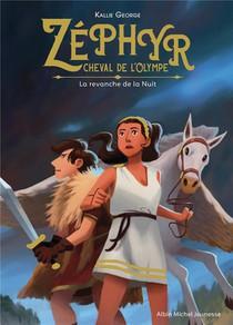 Zephyr, Cheval De L'olympe T.2 ; La Revanche De La Nuit