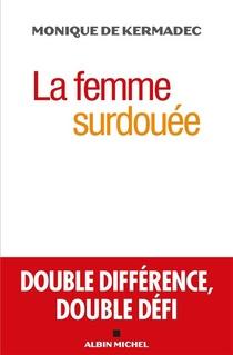 La Femme Surdouee ; Double Difference, Double Defi