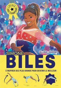 L'ecole Des Champions T.2 ; Simone Biles