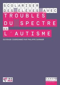 Scolariser Des Eleves Avec Troubles Du Spectre De L'autisme