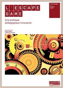 L'escape Game ; Une Pratique Pedagogique Innovante