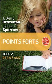 Points Forts T.2 ; De 3 A 6 Ans