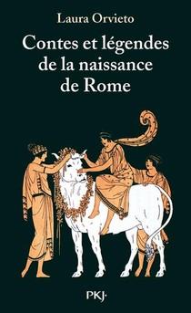Contes Et Legendes De La Naissance De Rome