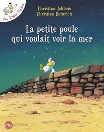 Les P'tites Poules T.1 ; La Petite Poule Qui Voulait Voir La Mer